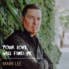 Product Image: Mark Lee - Your Love Will Find Me