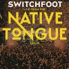 Product Image: Switchfoot - Live From The Native Tongue Tour