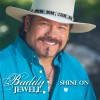 Buddy Jewell - Shine On