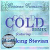Product Image: King Stevian - Cold Remix ftg Corinne Crimson