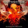 Product Image: Faithsedge - Bleed For Passion