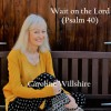 Product Image: Caroline Willshire - Wait On The Lord (Psalm 40)