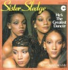 Product Image: Sister Sledge - He's The Greatest Dancer