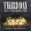 Third Day - Live From The Farewell Tour