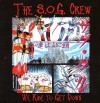 Product Image: The S.O.G. Crew - We Rise To Get Down