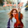 Product Image: Natalie P Hall - Jesus Is All