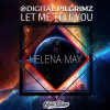 Product Image: Digital Pilgrimz - Let Me Tell You (ftg Helena May)