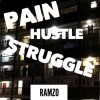 Product Image: Ramzo - Pain, Hustle & Struggle