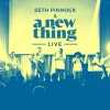 Product Image: Seth Pinnock & A New Thing - A New Thing Live