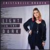 Product Image: Cristabelle Braden - Light In The Dark