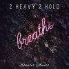 Product Image: Spencer Annis - 2 Heavy 2 Hold