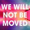 Product Image: C3 Church Carlingford - We Will Not Be Moved