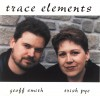 Product Image: Trace Elements - Geoff Smith, Trish Pye