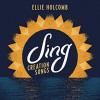 Product Image: Ellie Holcomb - Sing: Creation Songs