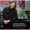 Product Image: Chad Marvin - Piano Hymns II: The Love Of God