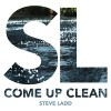 Product Image: Steve Ladd - Come Up Clean