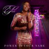 Product Image: Efel - Power In Your Name