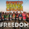 Product Image: Soweto Gospel Choir - Freedom
