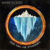 Product Image: Mark Tedder - God You Are Stronger