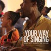Product Image: Gareth Davies-Jones - Your Way Of Singing
