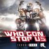 Product Image: Derek Minor - Who Gon Stop Us