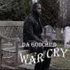 Da GodChild - War Cry
