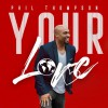 Product Image: Phil Thompson - Your Love