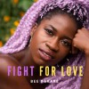 Product Image: Bee Bakare - Fight For Love