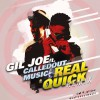 Product Image: Gil Joe - Real Quick (Remix) (ftg CalledOutMusic)
