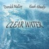Product Image: Donald Malloy, Kush Abadey - Clear Water