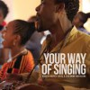 Product Image: Gareth Davies-Jones & The Gamo Musicians - Your Way Of Singing