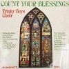 Product Image: Trinity Boys Choir - Count Your Blessings