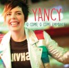 Product Image: Yancy - O Come, O Come Emmanuel