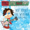 Product Image: Yancy And Friends - Little Praise Party: Not About The Weather (Christmas)