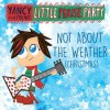 Product Image: Yancy - Not About The Weather (Christmas)