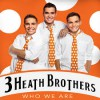 Product Image: 3 Heath Brothers - Who We Are