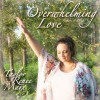 Product Image: Taylor Renee Marx - Overwhelming Love