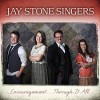 Product Image: Jay Stone Singers - Encouragement...Through It All