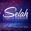 Product Image: Selah - You Raise Me Up: Greatest Hits