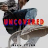 Product Image: Rich Tyler - Uncovered