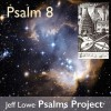 Product Image: Jeff Lowe Psalms Project - Psalm 8 (How Majestic Is Your Name)