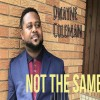 Product Image: Dwayne Coleman - Not The Same