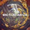 Product Image: The Reid Phifer Project - Who Is Like Our God