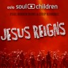 Product Image: Oslo Soul Children - Jesus Reigns ftg Maren Reme & Chip Kendall