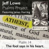 Product Image: Jeff Lowe Psalms Project - Psalm 14 (The Fool Says In His Heart) (ftg James Herring)