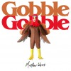 Matthew West - Gobble Gobble