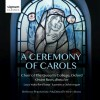 Product Image: Choir Of The Queen's College, Oxford, Owen Rees - A Ceremony of Carols