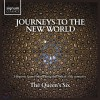 Product Image: The Queen's Six - Journeys To The New World: Hispanic Sacred Music from the 16th & 17th Centuries