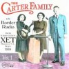 Product Image: The Carter Family - The Carter Family On Border Radio Vol 1