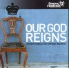 Product Image: Spring Harvest - Our God Reigns: 20 New Songs For Spring Harvest
